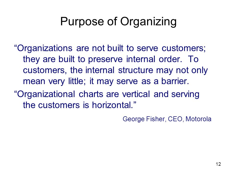 Purpose of Organizing