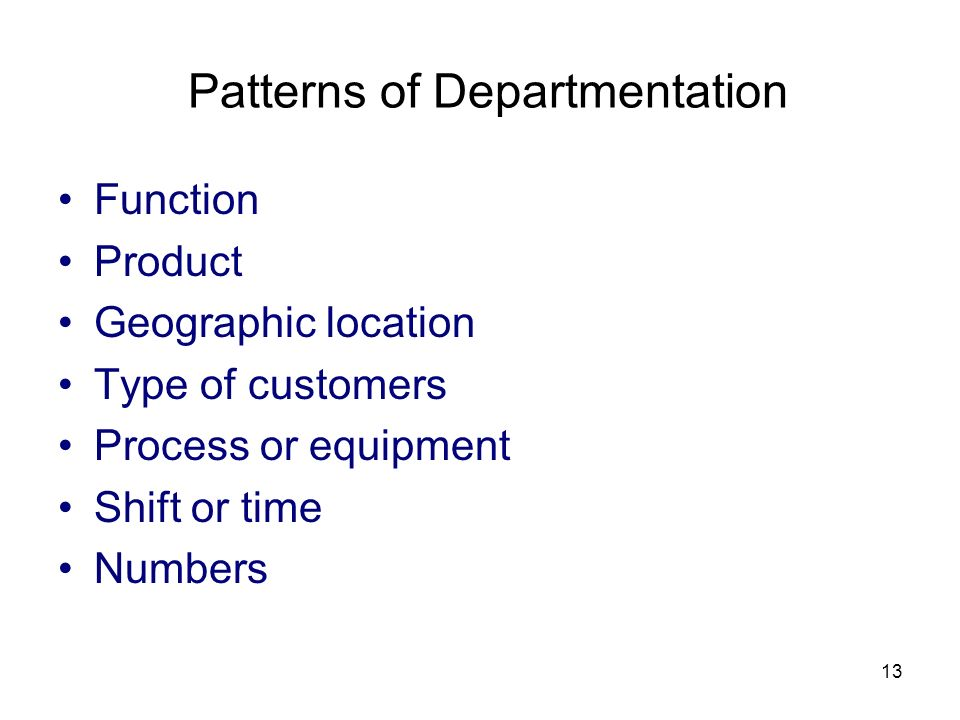 Patterns of Departmentation