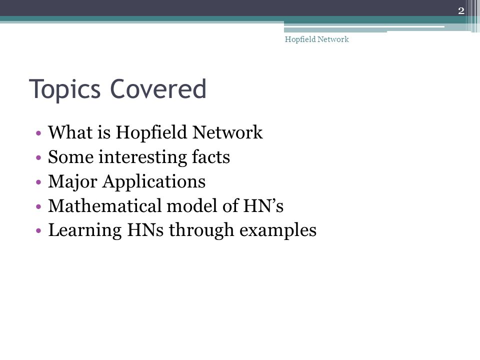 presentation by utkarsh trivedi y ppt video online  2 topics covered what is hopfield network some interesting facts