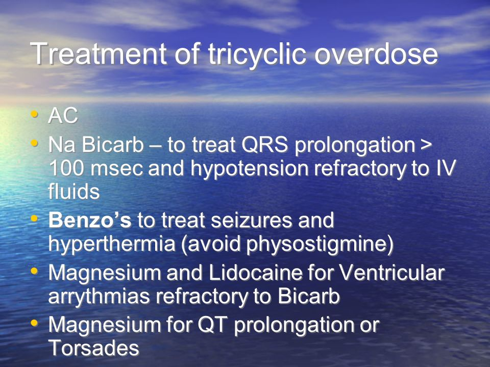 Treatment of tricyclic overdose