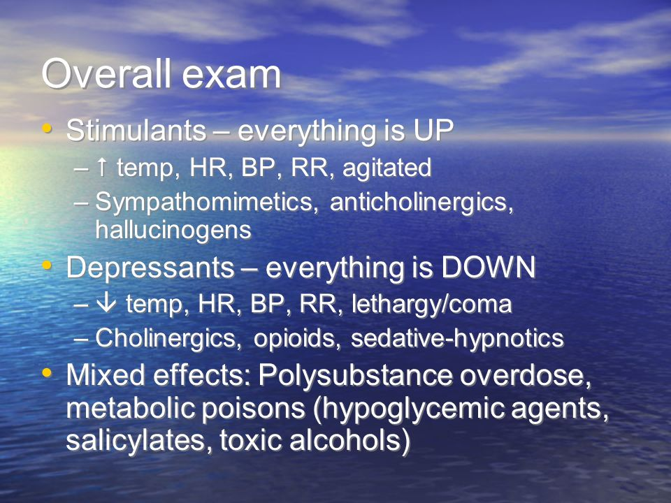Overall exam Stimulants – everything is UP