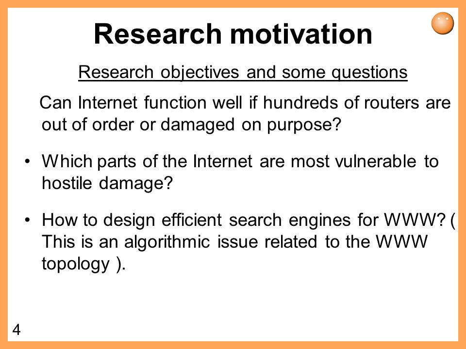 Research objectives and some questions