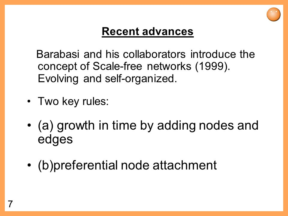 (a) growth in time by adding nodes and edges