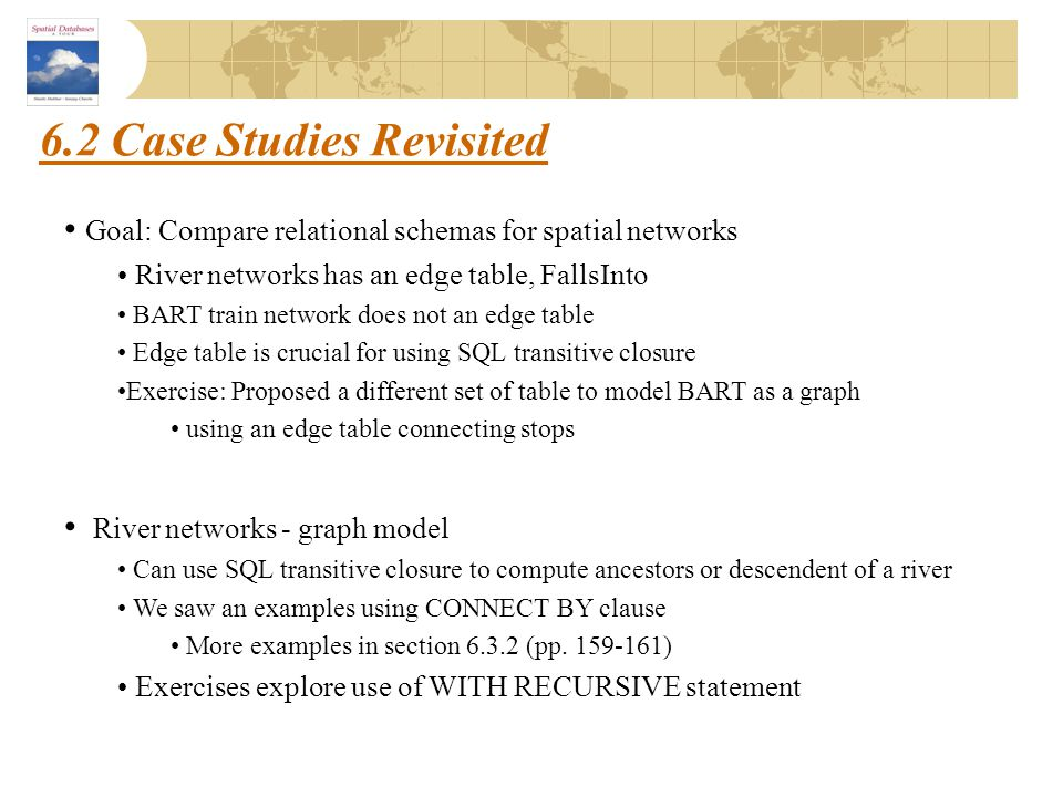 6.2 Case Studies Revisited