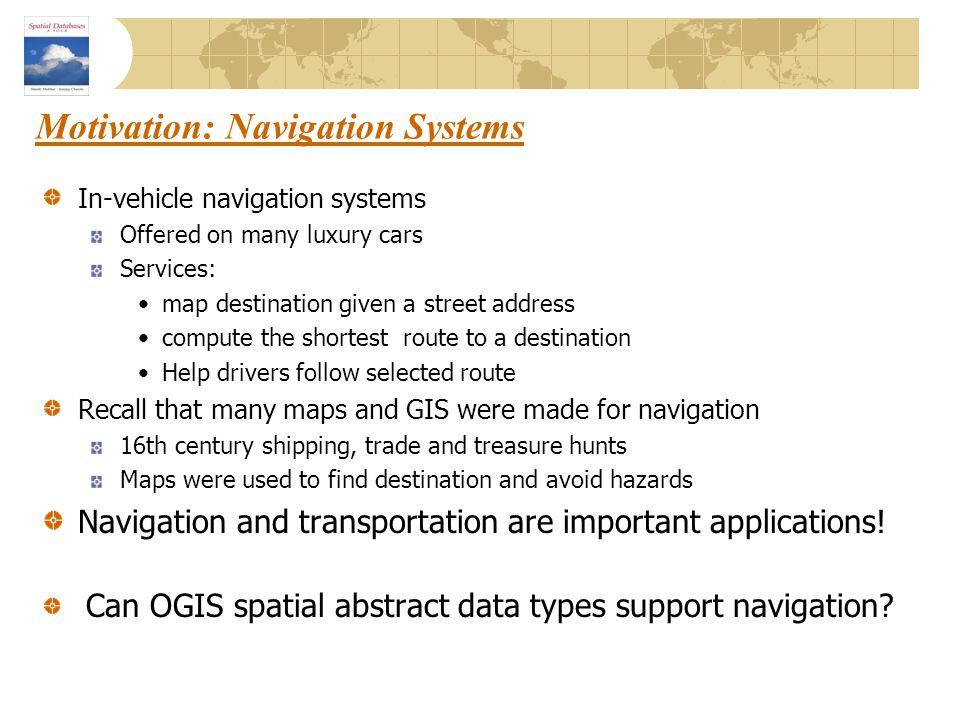 Motivation: Navigation Systems
