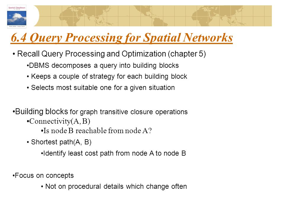 6.4 Query Processing for Spatial Networks