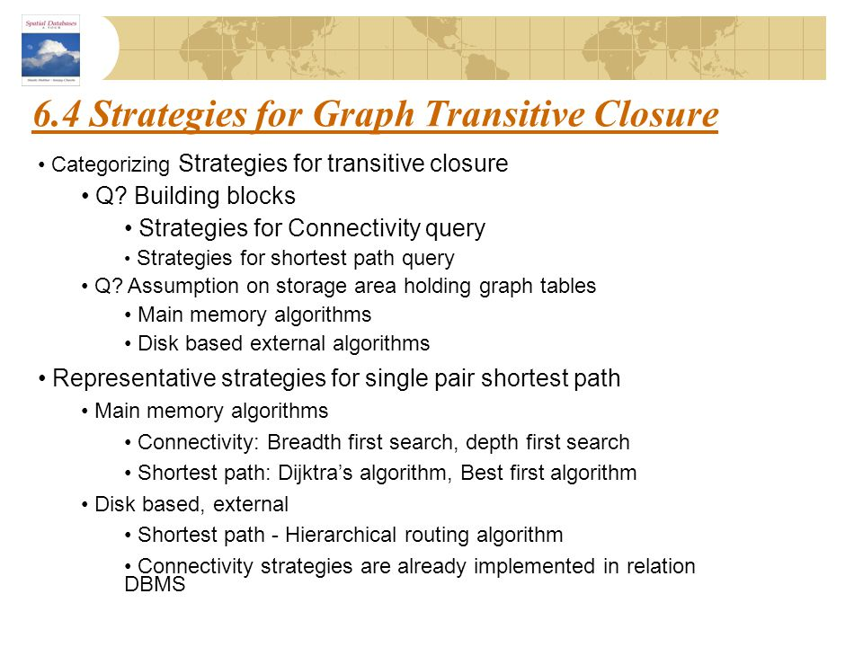 6.4 Strategies for Graph Transitive Closure