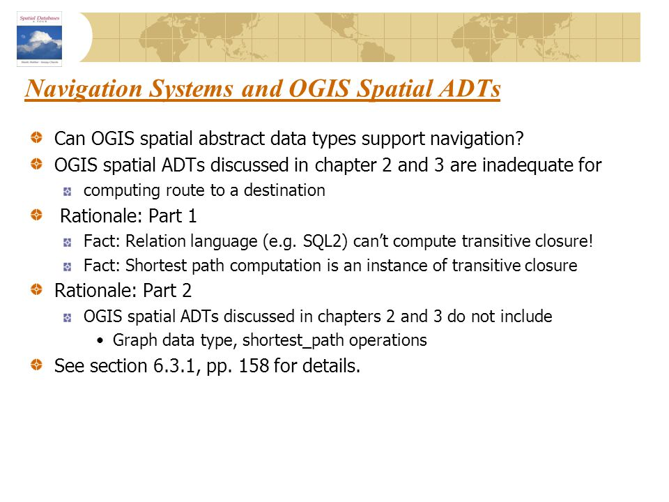 Navigation Systems and OGIS Spatial ADTs