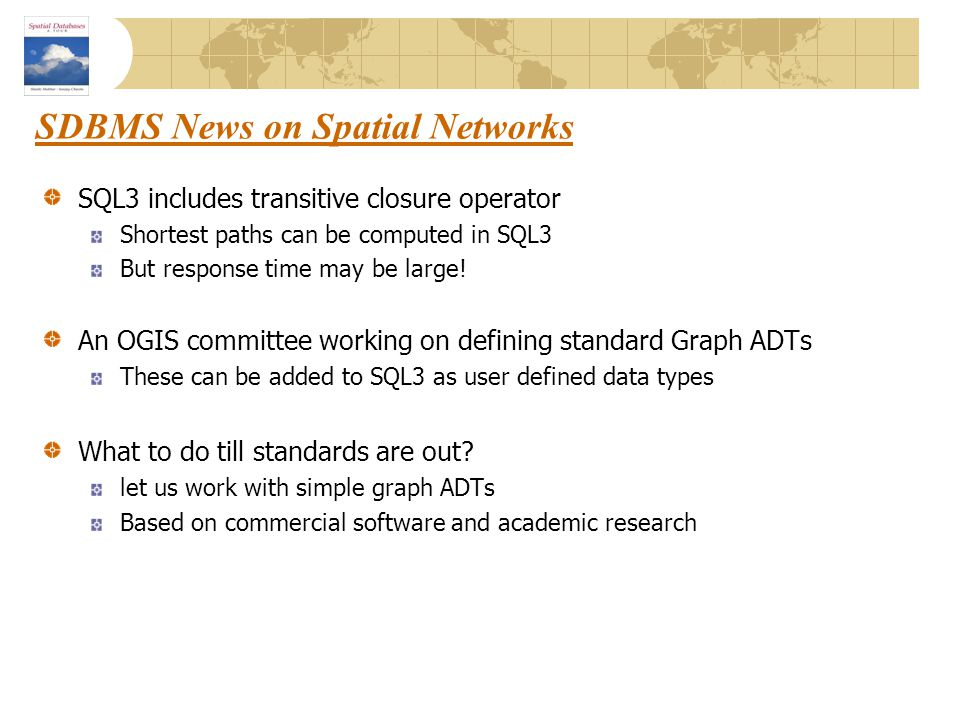 SDBMS News on Spatial Networks