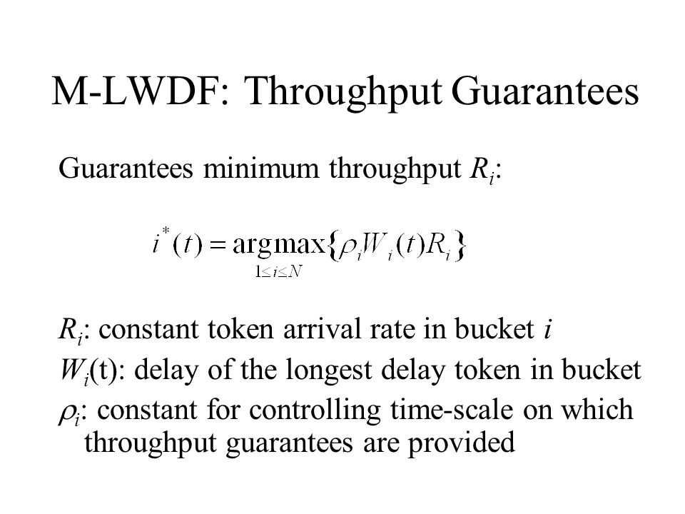 M-LWDF: Throughput Guarantees