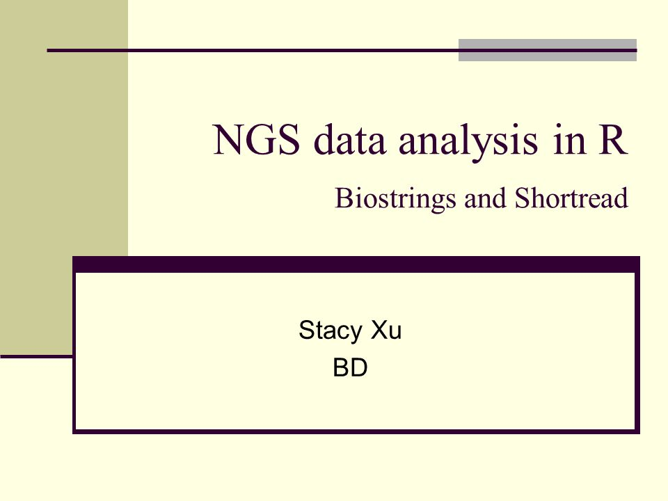NGS data analysis in R Biostrings and Shortread