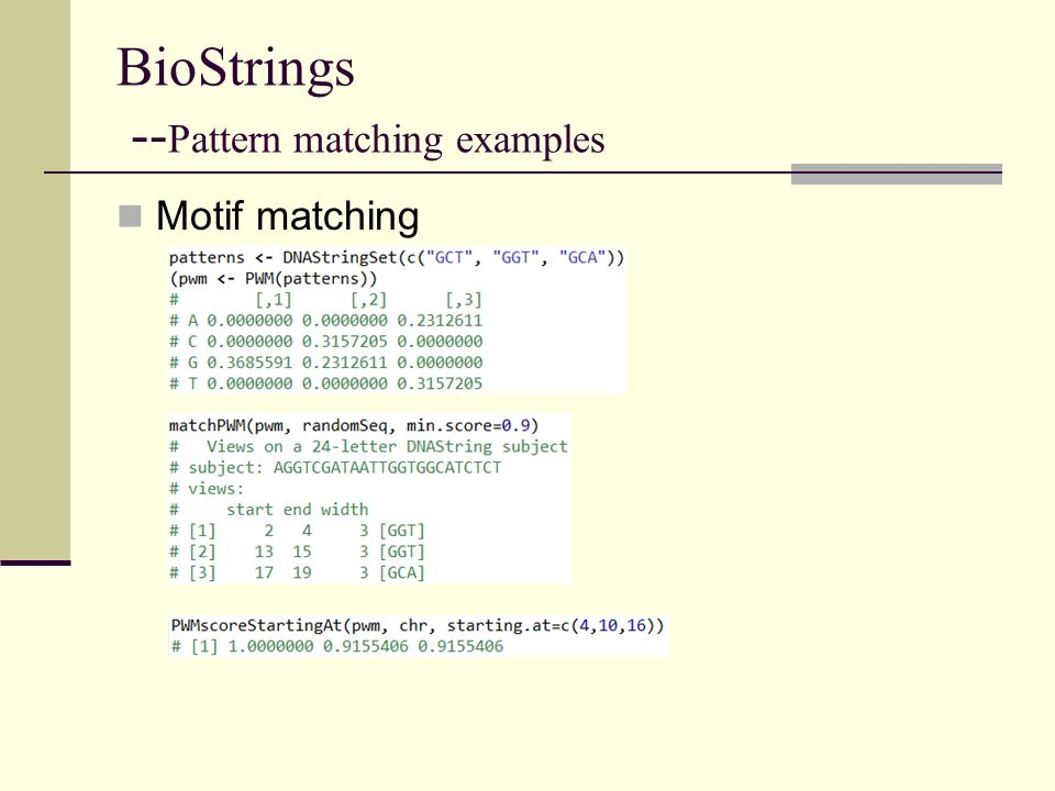 BioStrings --Pattern matching examples