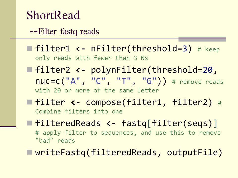 ShortRead --Filter fastq reads