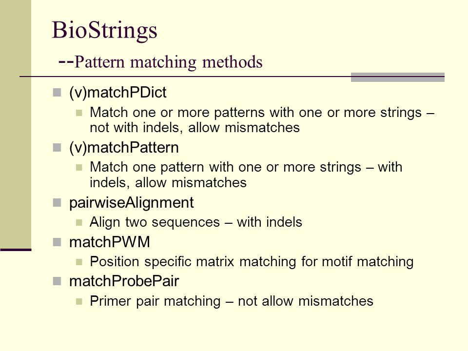BioStrings --Pattern matching methods