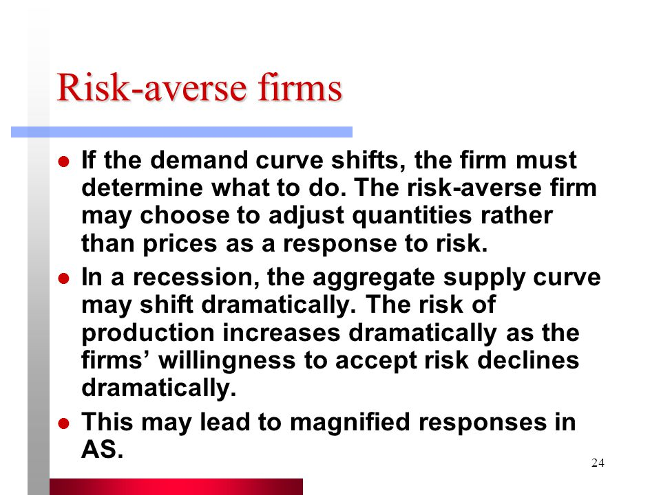 Risk-averse firms