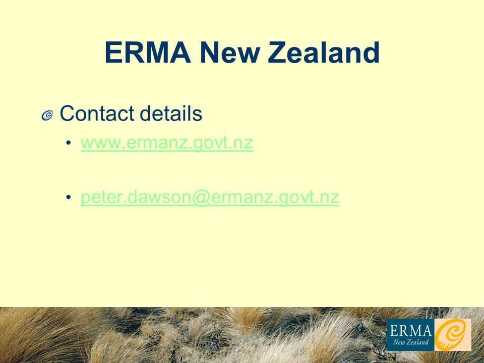 ERMA New Zealand Contact details www.ermanz.govt.nz