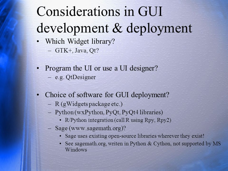 Considerations in GUI development & deployment