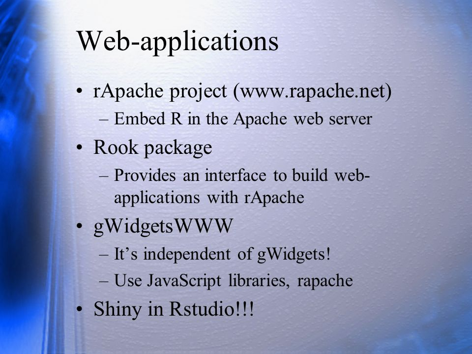 Web-applications rApache project (www.rapache.net) Rook package