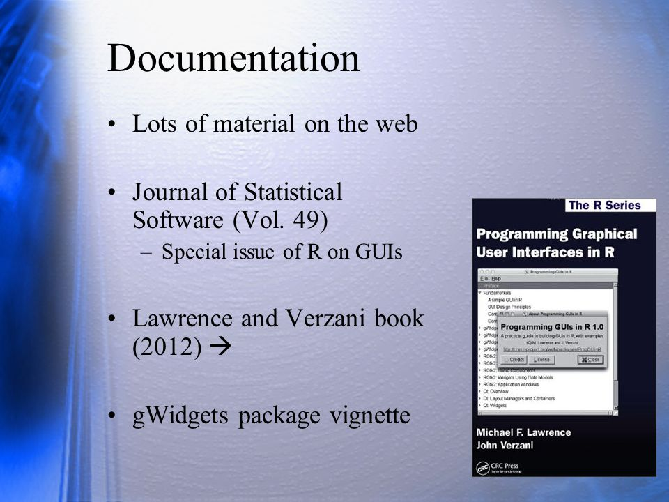 Documentation Lots of material on the web