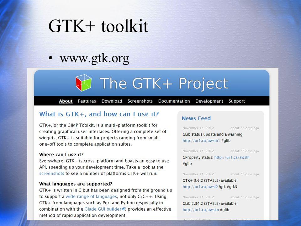 GTK+ toolkit www.gtk.org