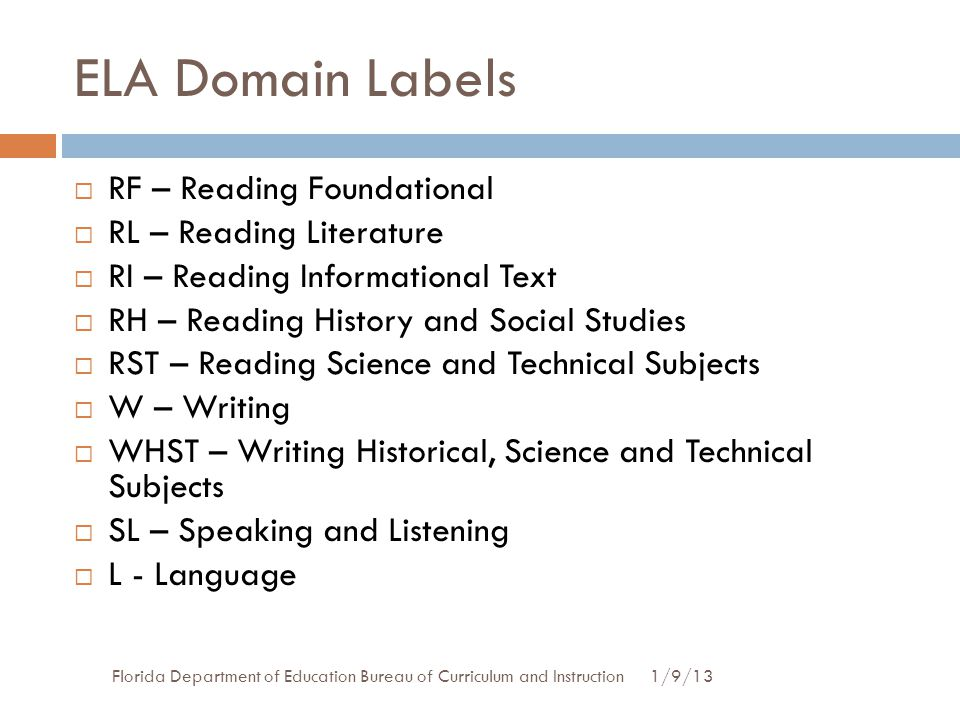 ELA Domain Labels RF – Reading Foundational RL – Reading Literature