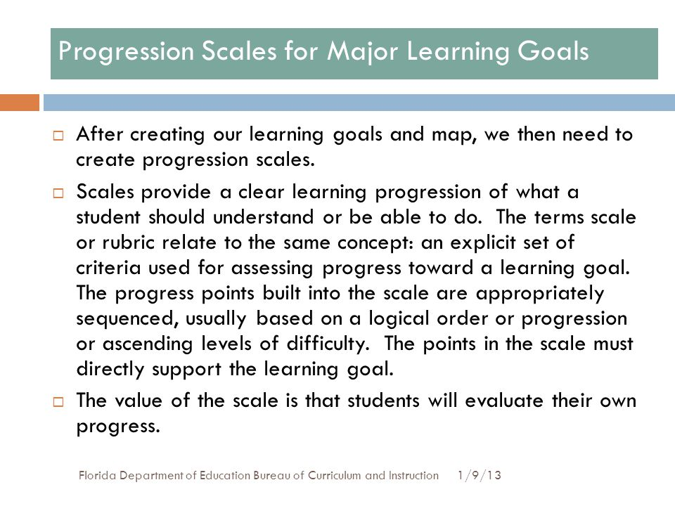 Progression Scales for Major Learning Goals