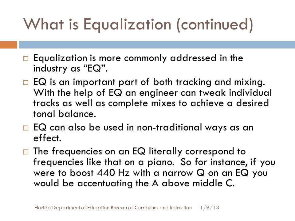 What is Equalization (continued)