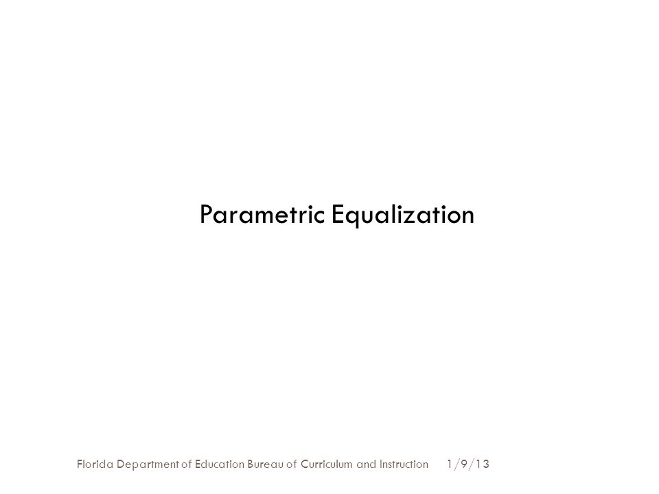 Parametric Equalization