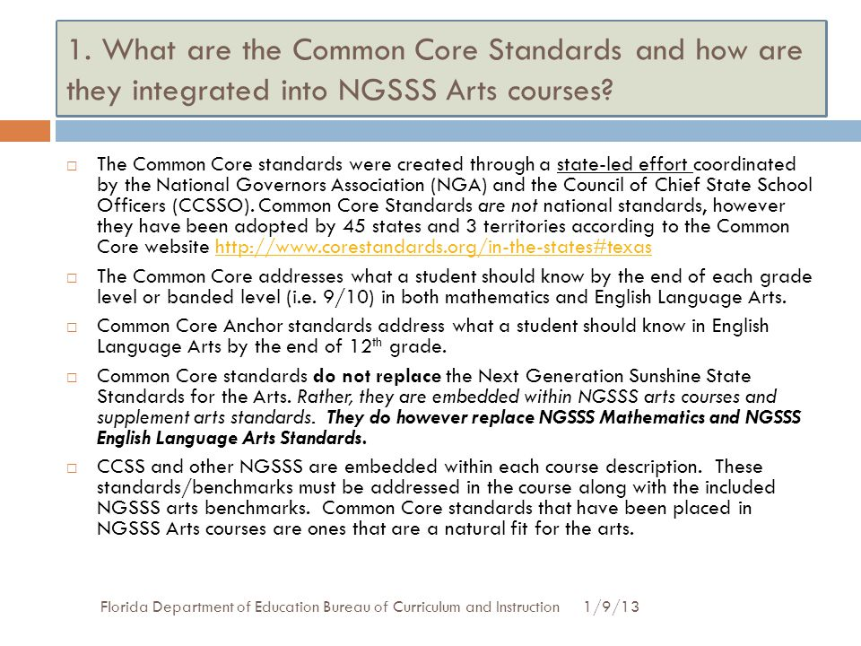 1. What are the Common Core Standards and how are they integrated into NGSSS Arts courses
