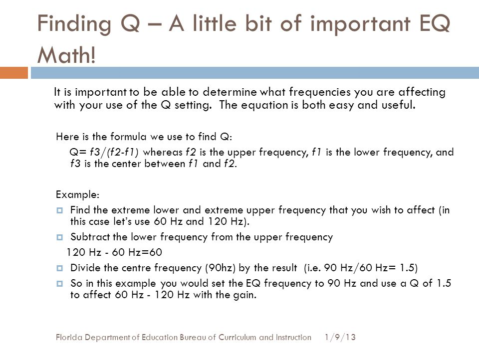 Finding Q – A little bit of important EQ Math!