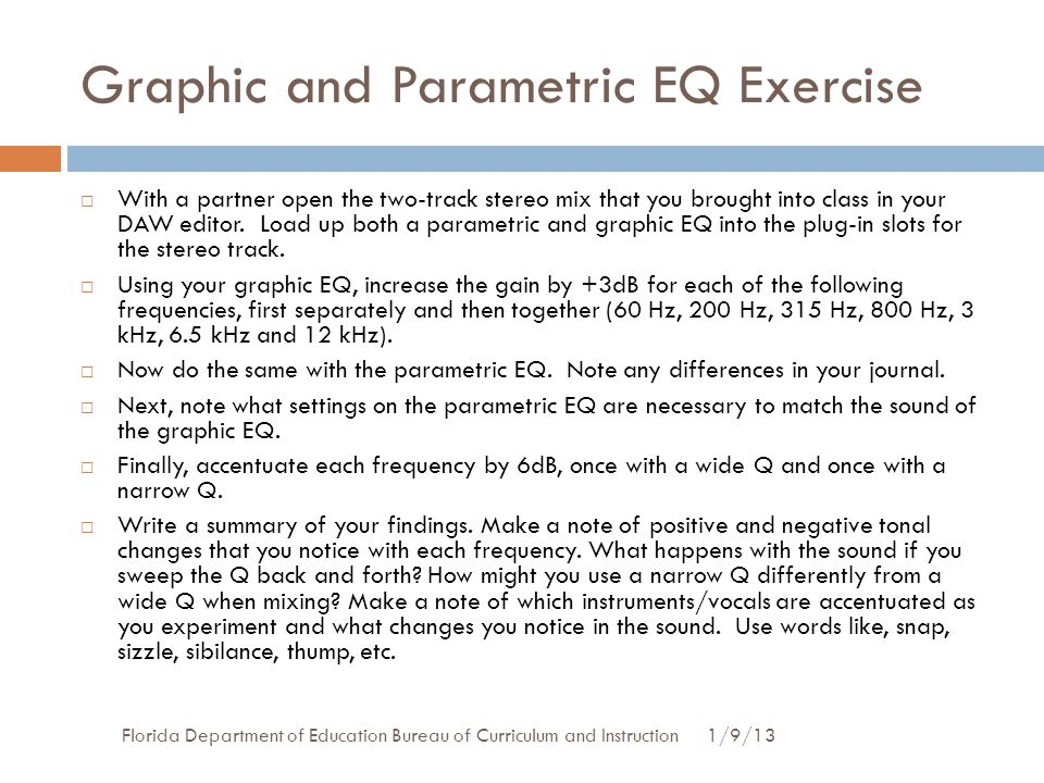 Graphic and Parametric EQ Exercise