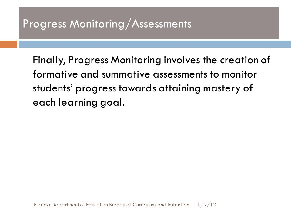 Progress Monitoring/Assessments