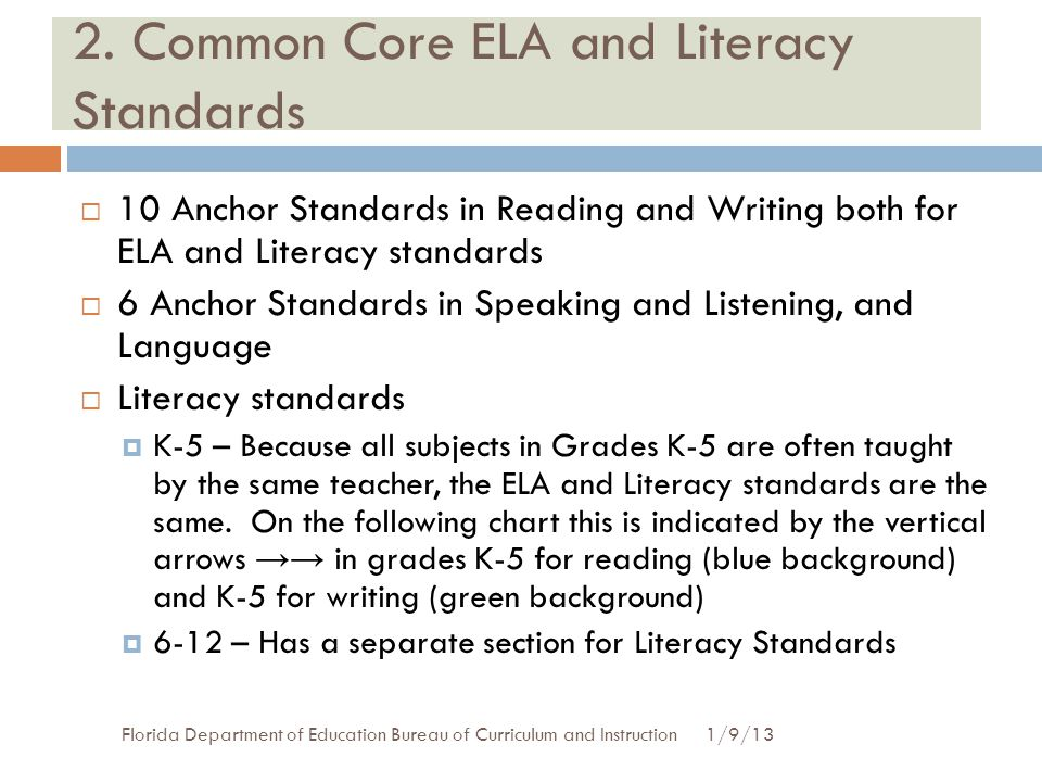 2. Common Core ELA and Literacy Standards