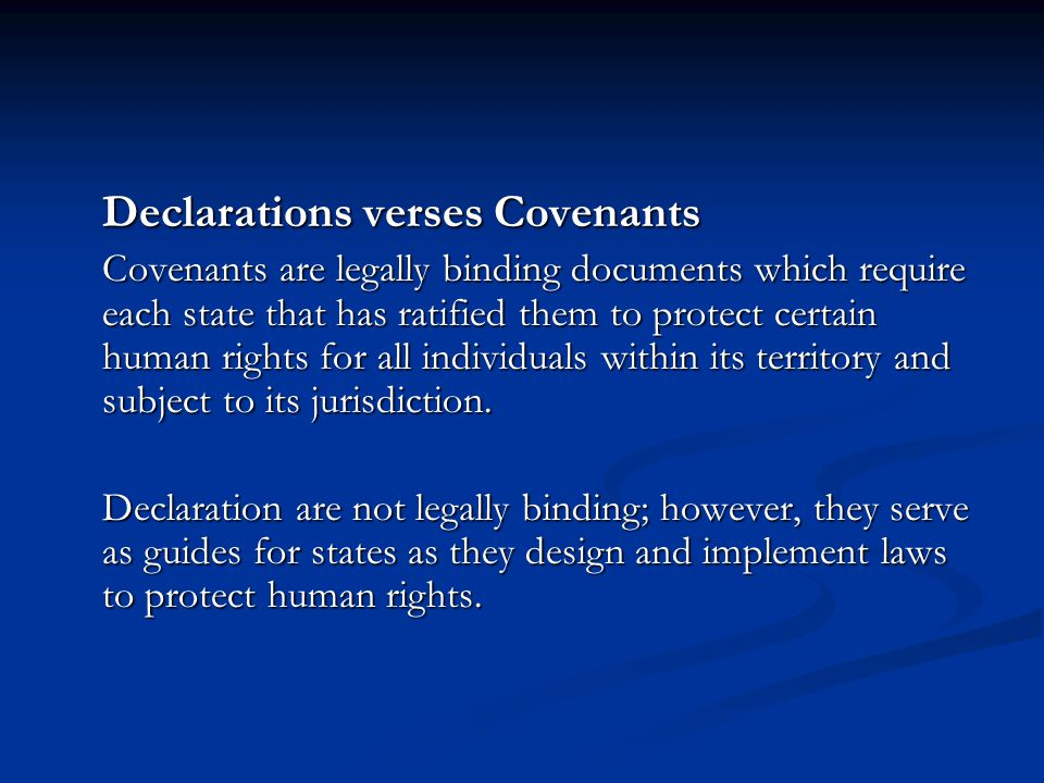 Declarations verses Covenants