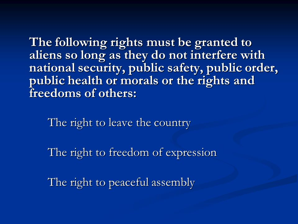 The right to freedom of expression The right to peaceful assembly