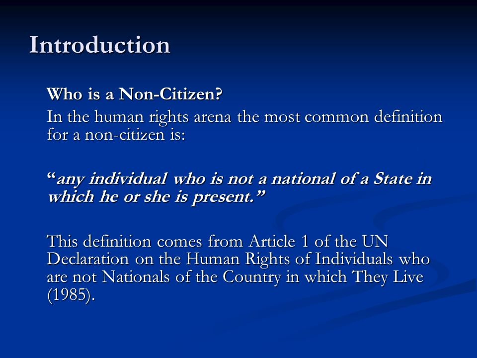 Introduction Who is a Non-Citizen