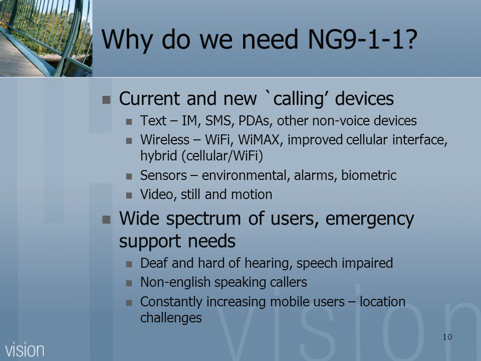 Why do we need NG9-1-1 Current and new `calling' devices
