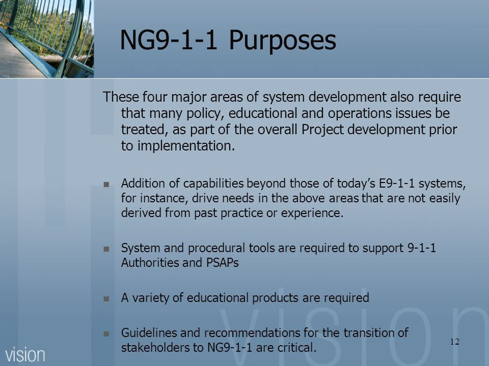 NG9-1-1 Purposes