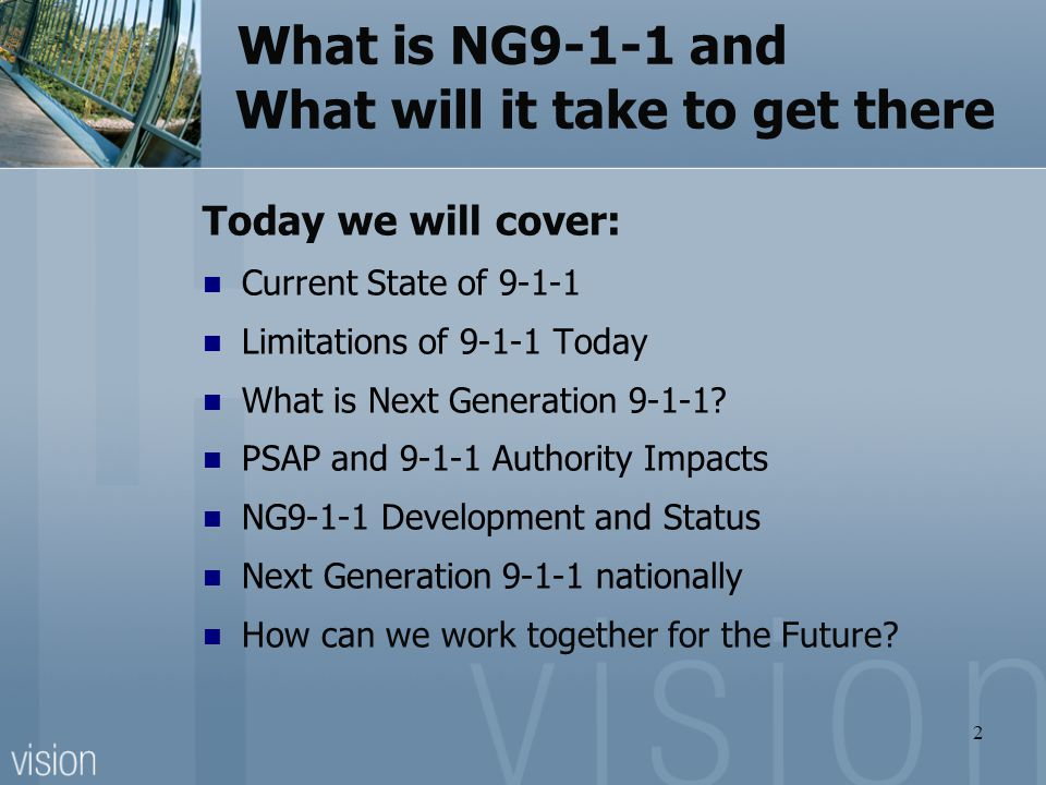 What is NG9-1-1 and What will it take to get there