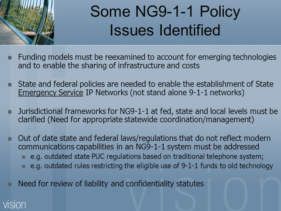 Some NG9-1-1 Policy Issues Identified