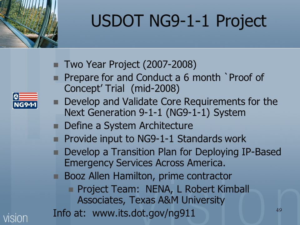 USDOT NG9-1-1 Project Two Year Project (2007-2008)