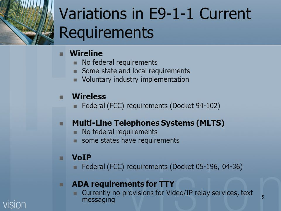 Variations in E9-1-1 Current Requirements