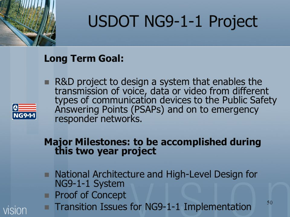 USDOT NG9-1-1 Project Long Term Goal: