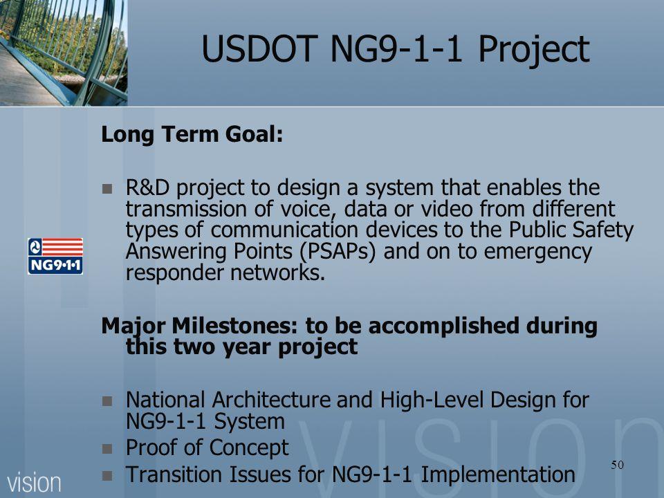 USDOT NG9-1-1 Project Long Term Goal:
