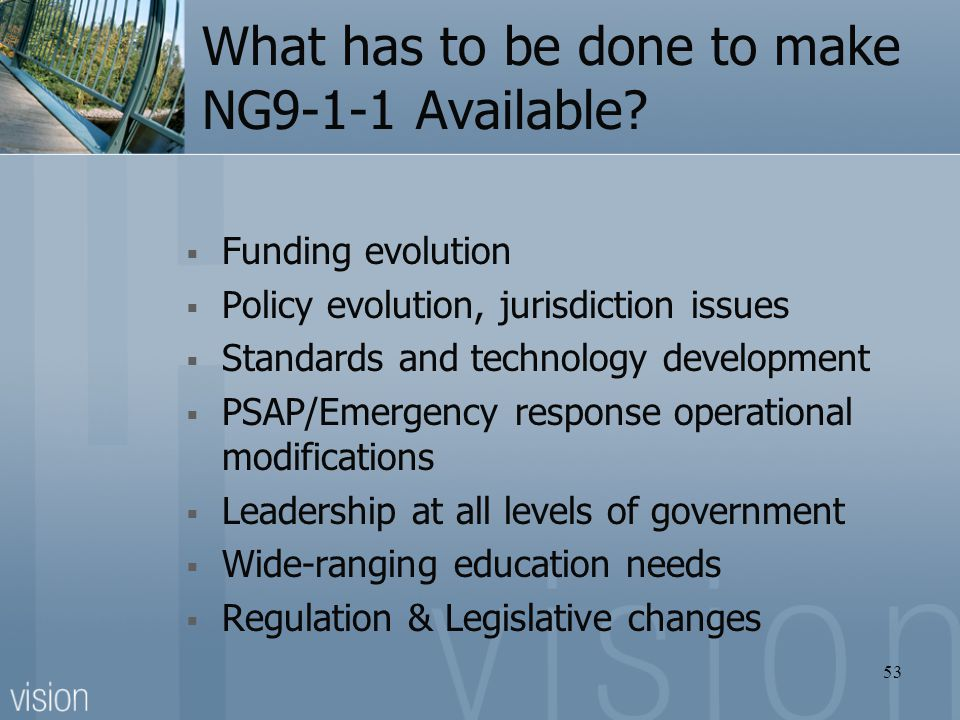 What has to be done to make NG9-1-1 Available