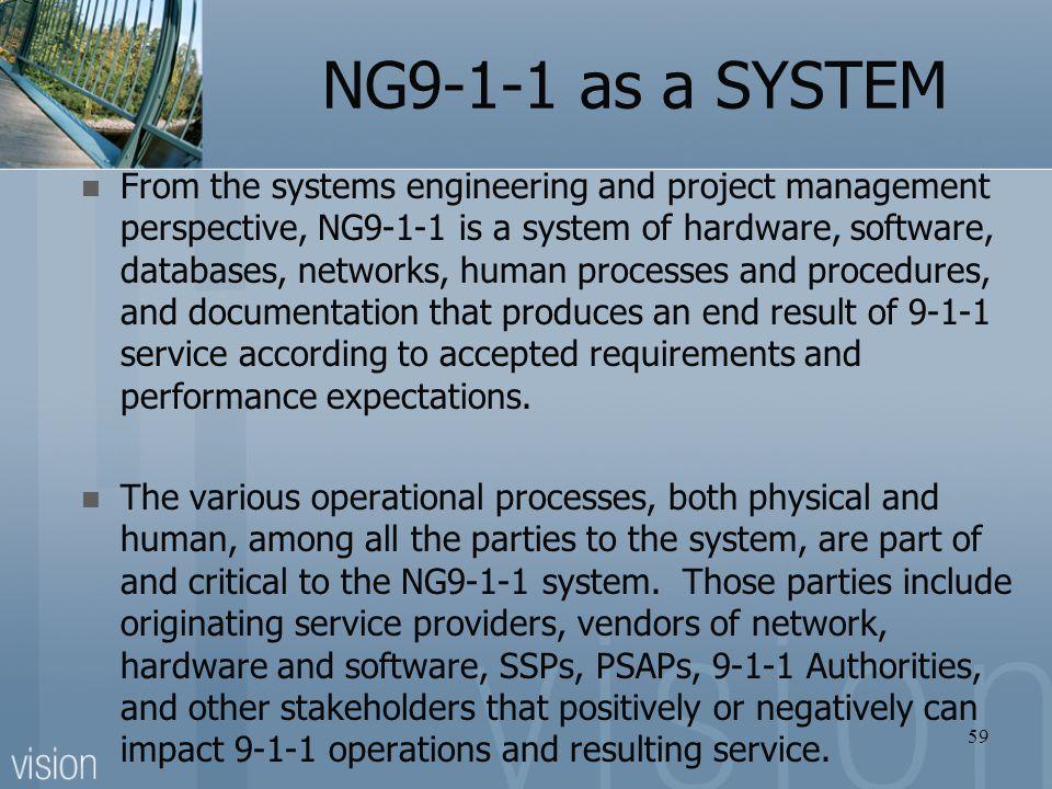 NG9-1-1 as a SYSTEM