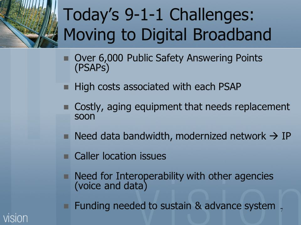 Today's 9-1-1 Challenges: Moving to Digital Broadband
