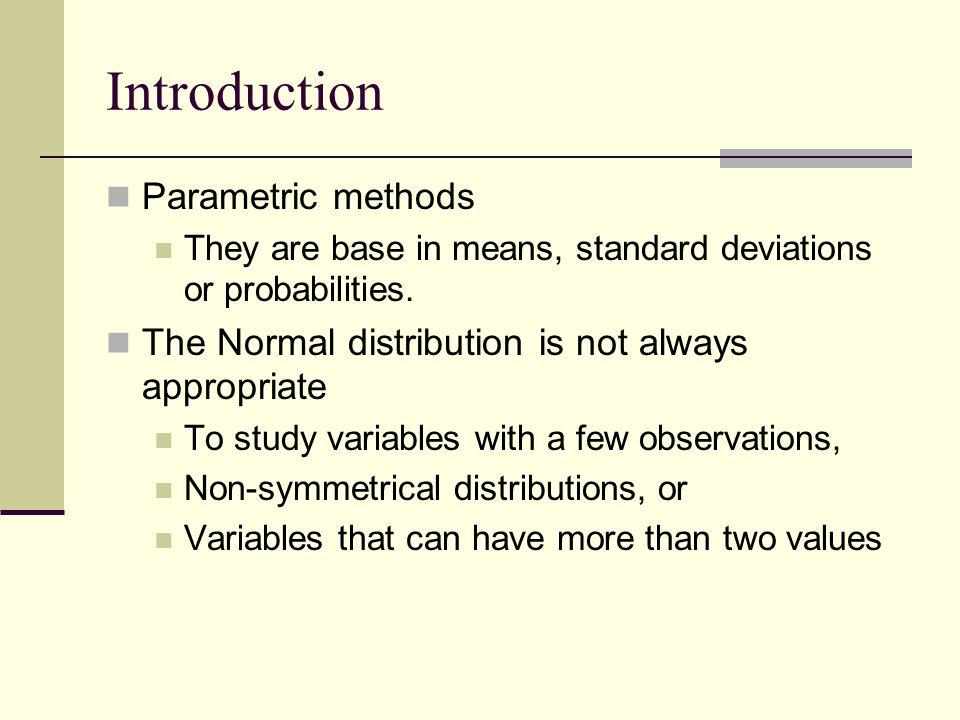 Introduction Parametric methods