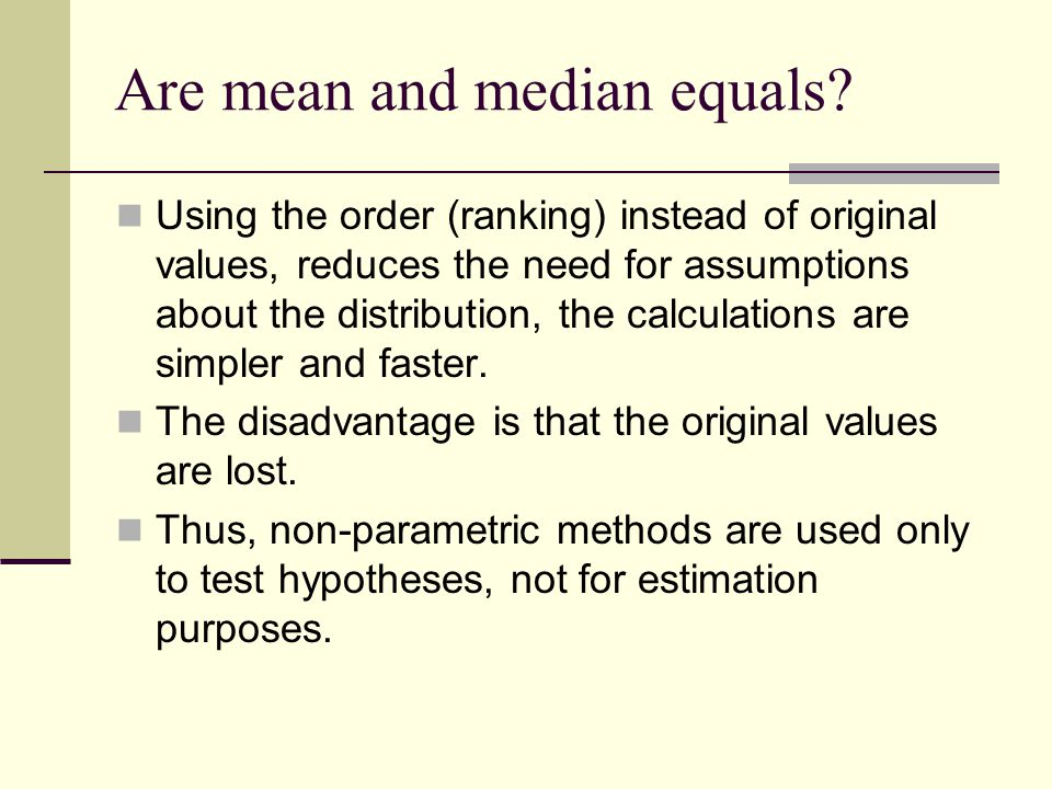 Are mean and median equals