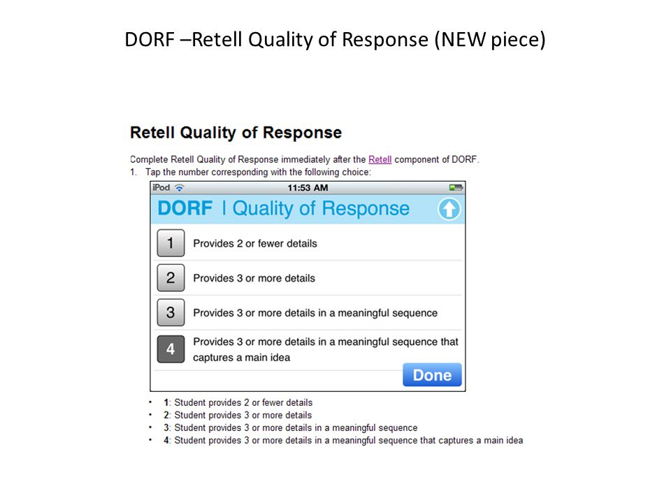DORF –Retell Quality of Response (NEW piece)